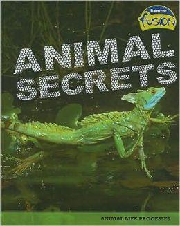 Animal Secrets: Animal Life Processes