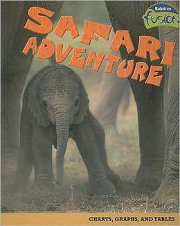 Safari Adventure: Charts, Graphs, and Tables