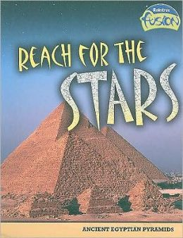 Reach for the Stars: Ancient Egyptian Pyramids
