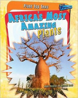Plant Top Tens: Africa's Most Amazing Plants