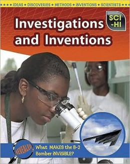 Inventions and Investigations