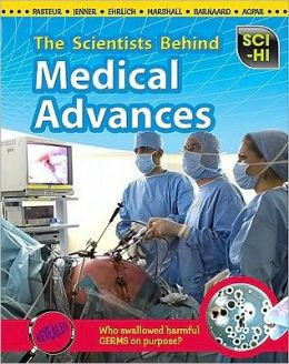 The Scientists Behind Medical Advances