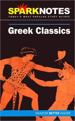Greek Classics (SparkNotes Literature Guide Series)