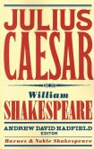 Book Cover Image. Title: Julius Caesar (Barnes & Noble Shakespeare), Author: William Shakespeare