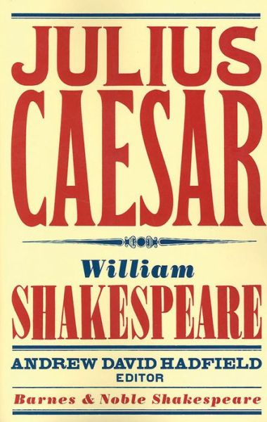 Julius Caesar (Barnes & Noble Shakespeare)