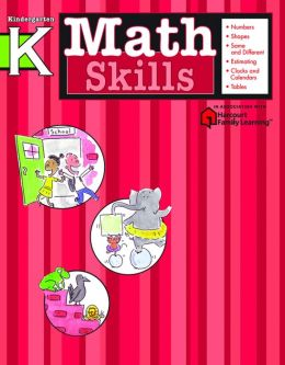 Math Skills: Grade K (Flash Kids Math Skills Series)
