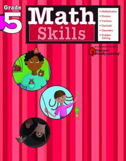 Math Skills: Grade 5 (Flash Kids Math Skills Series)