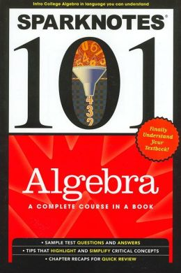 Algebra (SparkNotes 101 Series)