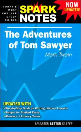 The Adventures of Tom Sawyer (SparkNotes Literature Guide)