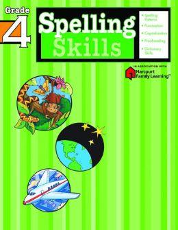 Spelling Skills: Grade 4 (Flash Kids Spelling Skills Series)