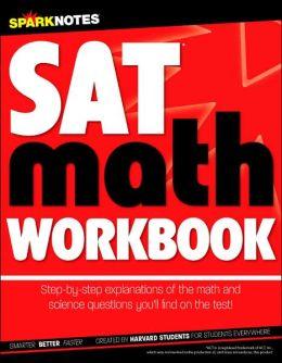 SAT Math Workbook (SparkNotes Test Prep)