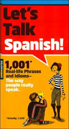 Let's Talk Spanish (SparkNotes)