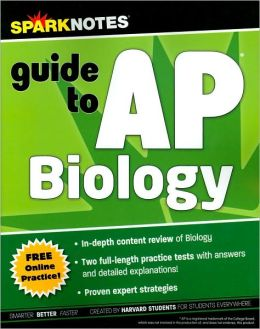 SparkNotes Guide to AP Biology (SparkNotes Test Prep)