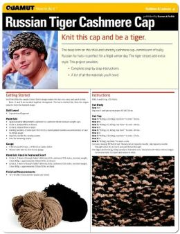 Knitting Project: Russian Tiger Cashmere Cap (Quamut)