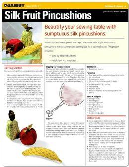Sewing Project: Silk Fruit Pincushions (Quamut)