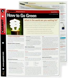 How to Go Green (Quamut)