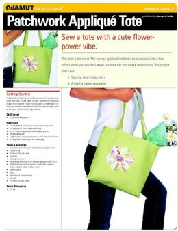 Sewing Project: Patchwork Applique Tote (Quamut)
