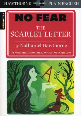 The Scarlet Letter - SparkNotes No Fear