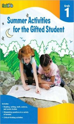 Summer Activities for the Gifted Student: Grade 1 (For the Gifted Student)