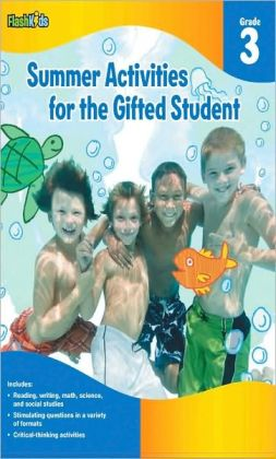 Summer Activities for the Gifted Student: Grade 3 (For the Gifted Student)