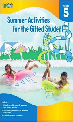 Summer Activities for the Gifted Student: Grade 5 (For the Gifted Student)