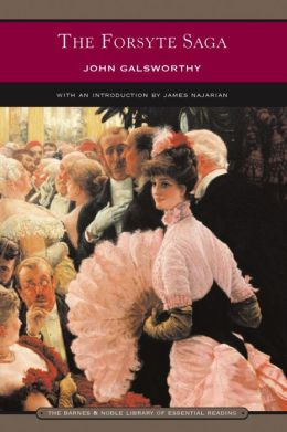 The Forsyte Saga (Barnes & Noble Library of Essential Reading)