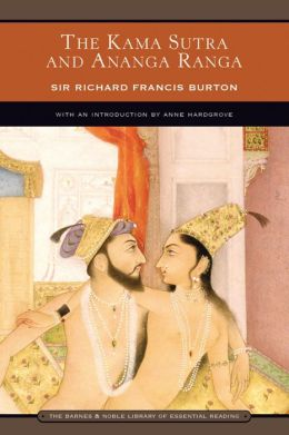 The Kama Sutra and Ananga Ranga (Barnes & Noble Library of Essential Reading)