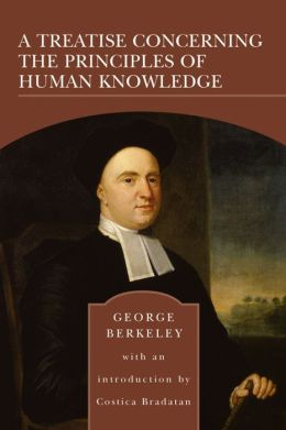 A Treatise Concerning the Principles of Human Knowledge (Barnes & Noble Library of Essential Reading)