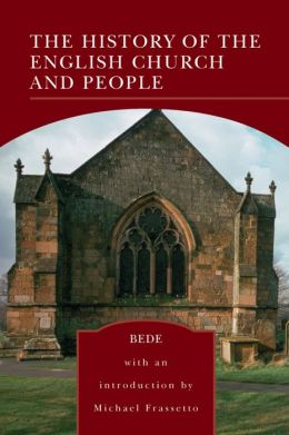 The History of the English Church and People (Barnes & Noble Library of Essential Reading)