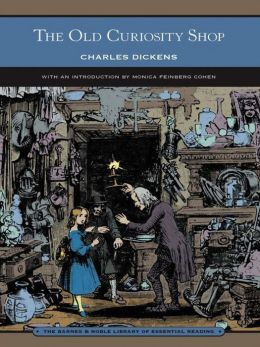 The Old Curiosity Shop (Barnes & Noble Library of Essential Reading)
