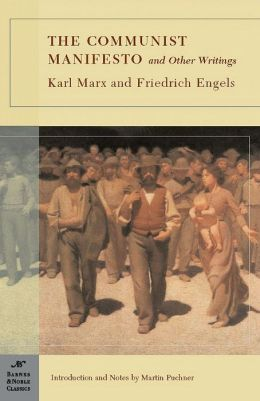 The Communist Manifesto and Other Writings (Barnes & Noble Classics Series)