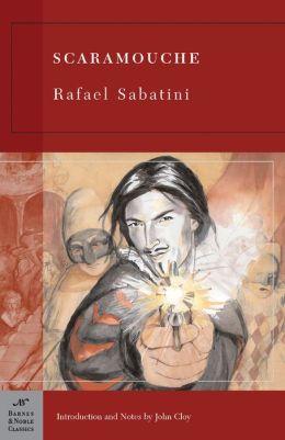 Scaramouche (Barnes & Noble Classics Series)