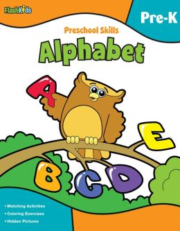 Preschool Skills: Alphabet (Flash Kids Preschool Skills)