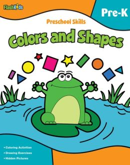 Preschool Skills: Colors and Shapes (Flash Kids Preschool Skills)