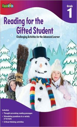 Reading for the Gifted Student Grade 1 (For the Gifted Student)