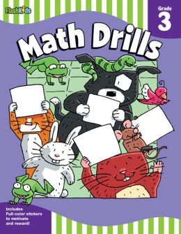 Math Drills: Grade 3 (Flash Skills)