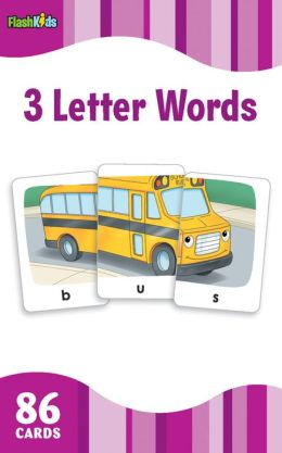 Three Letter Words (Flash Kids Flash Cards)