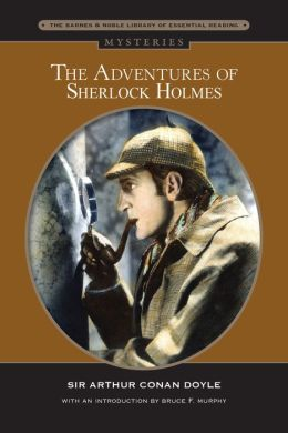 Adventures of Sherlock Holmes (Barnes & Noble Library of Essential Reading)