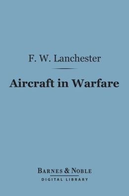 Aircraft in Warfare (Barnes & Noble Digital Library)