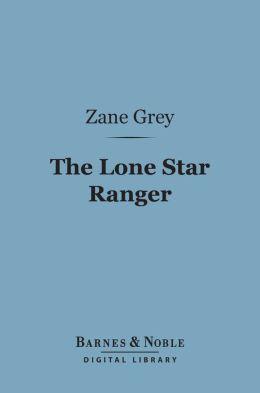 The Lone Star Ranger (Barnes & Noble Digital Library)