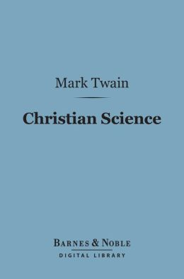 Christian Science (Barnes & Noble Digital Library)