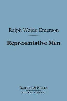 Representative Men (Barnes & Noble Digital Library)
