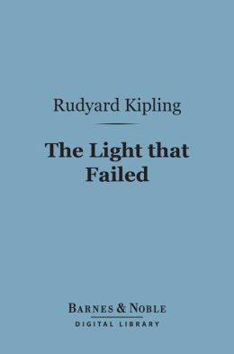 The Light that Failed (Barnes & Noble Digital Library)