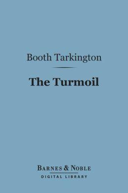 The Turmoil (Barnes & Noble Digital Library)