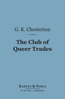 The Club of Queer Trades (Barnes & Noble Digital Library)