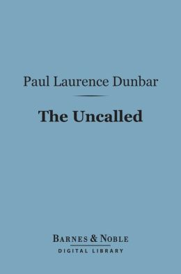 The Uncalled (Barnes & Noble Digital Library)