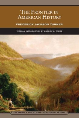 Frontier in American History (Library of Essential Reading)