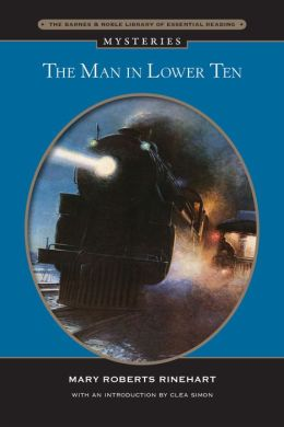 The Man in Lower Ten (Barnes & Noble Essential Reading)