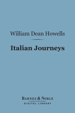 Italian Journeys (Barnes & Noble Digital Library)