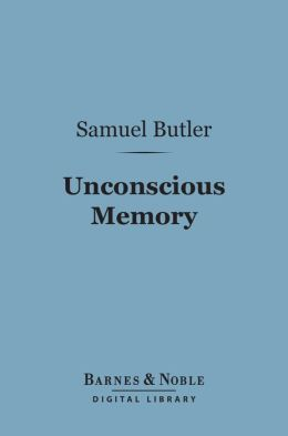 Unconscious Memory (Barnes & Noble Digital Library)
